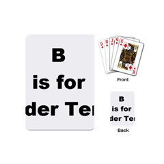 B Is For Border Terrier Playing Cards (mini)