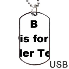 B Is For Border Terrier Dog Tag Usb Flash (two Sides)