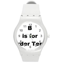 B Is For Border Terrier Round Plastic Sport Watch (m)