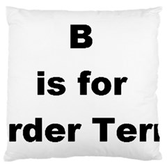 B Is For Border Terrier Large Cushion Case (two Sides)