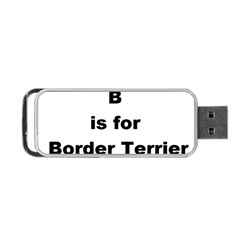 B Is For Border Terrier Portable Usb Flash (two Sides)