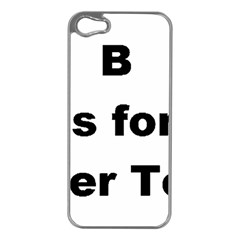 B Is For Border Terrier Apple Iphone 5 Case (silver)