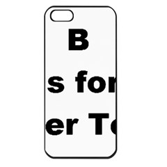 B Is For Border Terrier Apple Iphone 5 Seamless Case (black)