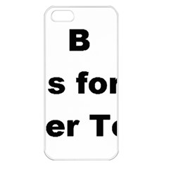 B Is For Border Terrier Apple Iphone 5 Seamless Case (white)