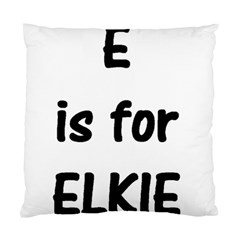 E Is For Elkie Standard Cushion Case (two Sides)