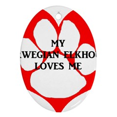My Norwegian Elkhound Loves Me Oval Ornament (two Sides)