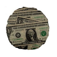 Dollar Currency Money Us Dollar Standard 15  Premium Round Cushions