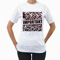 Important Stamp Imprint Women s T Shirt (white) (two Sided)
