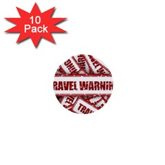 Travel Warning Shield Stamp 1  Mini Buttons (10 Pack)
