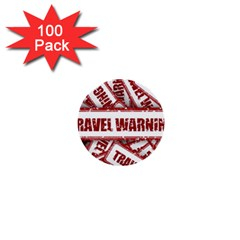Travel Warning Shield Stamp 1  Mini Buttons (100 Pack)