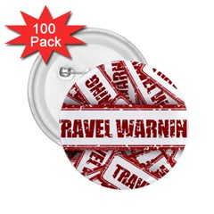 Travel Warning Shield Stamp 2 25  Buttons (100 Pack)