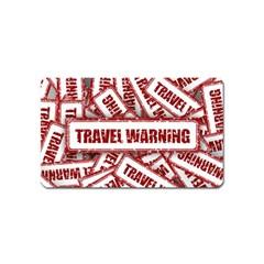 Travel Warning Shield Stamp Magnet (name Card)
