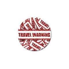 Travel Warning Shield Stamp Golf Ball Marker