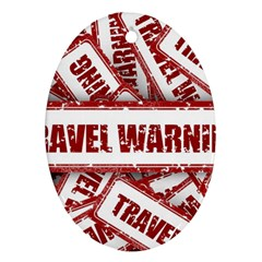 Travel Warning Shield Stamp Oval Ornament (two Sides)