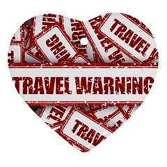Travel Warning Shield Stamp Heart Ornament (two Sides)