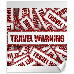 Travel Warning Shield Stamp Canvas 8  X 10