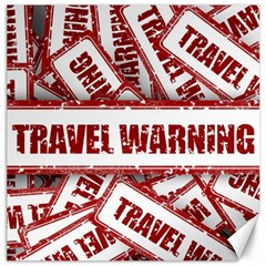 Travel Warning Shield Stamp Canvas 16  X 16