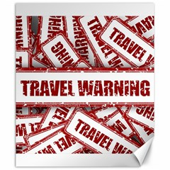 Travel Warning Shield Stamp Canvas 20  X 24