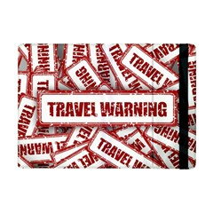 Travel Warning Shield Stamp Apple Ipad Mini Flip Case