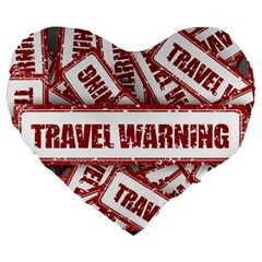 Travel Warning Shield Stamp Large 19  Premium Flano Heart Shape Cushions