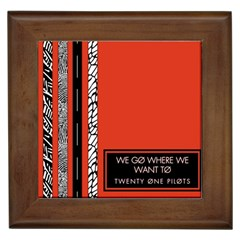 Poster Twenty One Pilots We Go Where We Want To Framed Tiles