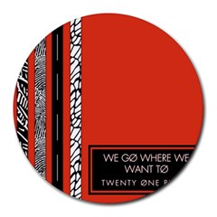 Poster Twenty One Pilots We Go Where We Want To Round Mousepads