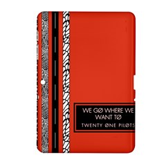 Poster Twenty One Pilots We Go Where We Want To Samsung Galaxy Tab 2 (10 1 ) P5100 Hardshell Case