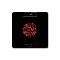 Albums By Twenty One Pilots Stressed Out Square Magnet