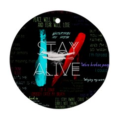 Twenty One Pilots Stay Alive Song Lyrics Quotes Round Ornament (two Sides)