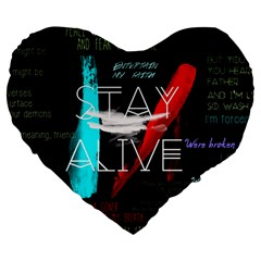 Twenty One Pilots Stay Alive Song Lyrics Quotes Large 19  Premium Heart Shape Cushions
