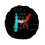 Twenty One Pilots Stay Alive Song Lyrics Quotes Standard 15  Premium Flano Round Cushions Front