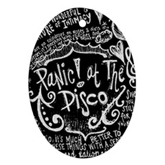 Panic ! At The Disco Lyric Quotes Oval Ornament (two Sides)
