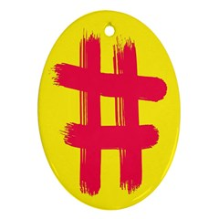 Fun Ain t Gone Fence Sign Red Yellow Flag Ornament (oval)