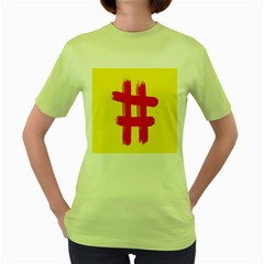 Fun Ain t Gone Fence Sign Red Yellow Flag Women s Green T Shirt