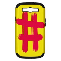 Fun Ain t Gone Fence Sign Red Yellow Flag Samsung Galaxy S Iii Hardshell Case (pc+silicone)