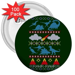 My Grandma Likes Dinosaurs Ugly Holiday Christmas Green Background 3  Buttons (100 Pack)