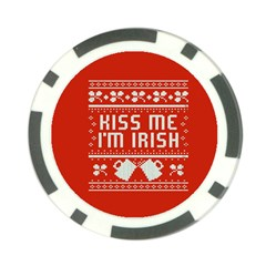 Kiss Me I m Irish Ugly Christmas Red Background Poker Chip Card Guard