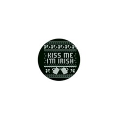 Kiss Me I m Irish Ugly Christmas Green Background 1  Mini Magnets