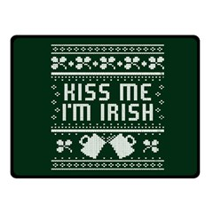 Kiss Me I m Irish Ugly Christmas Green Background Double Sided Fleece Blanket (small)