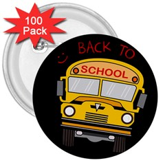 Back To School   School Bus 3  Buttons (100 Pack)