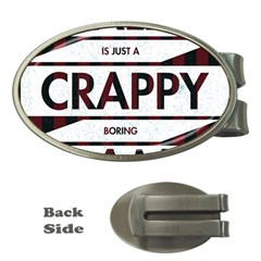 Reality Is Just A Crappy Boring Game Money Clips (oval)