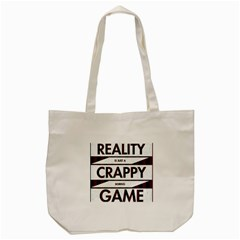 Reality Is Just A Crappy Boring Game Tote Bag (cream)