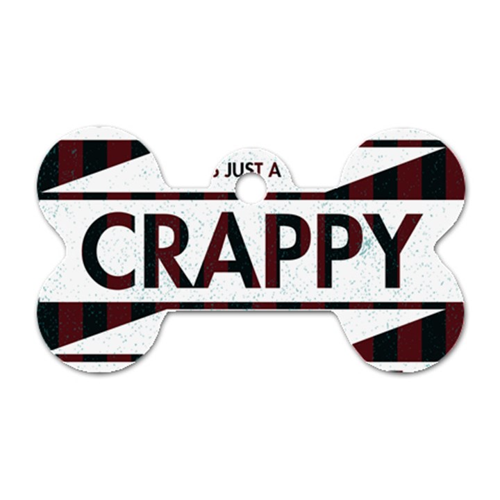 Reality Is Just A Crappy Boring Game Dog Tag Bone (Two Sides)