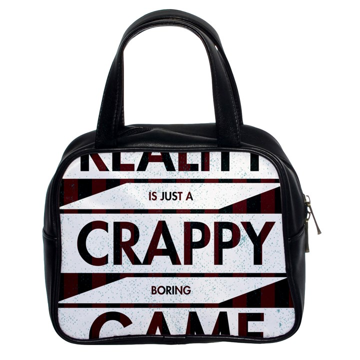 Reality Is Just A Crappy Boring Game Classic Handbags (2 Sides)