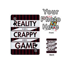 Reality Is Just A Crappy Boring Game Playing Cards 54 (mini)