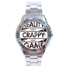 Reality Is Just A Crappy Boring Game Stainless Steel Analogue Watch