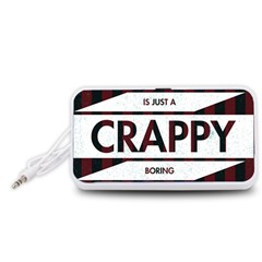 Reality Is Just A Crappy Boring Game Portable Speaker (white)