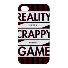 Reality Is Just A Crappy Boring Game Apple Iphone 4/4s Hardshell Case
