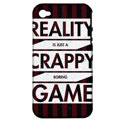 Reality Is Just A Crappy Boring Game Apple Iphone 4/4s Hardshell Case (pc+silicone)