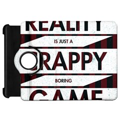Reality Is Just A Crappy Boring Game Kindle Fire Hd 7